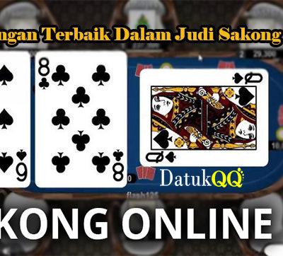 Keuntungan Terbaik Dalam Judi Sakong Online