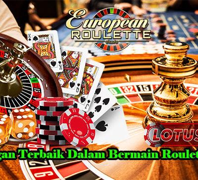 Keuntungan Terbaik Dalam Bermain Roulette Online